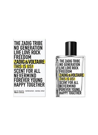 Zadig&Voltaire Zadig&Voltaire This is Us 100 ml Edt Parfüm Renksiz